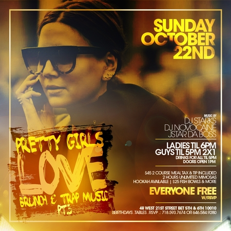 Pretty Girls Love Brunch And Trap Music At Taj Everyone Free 2 For 1 Drinks