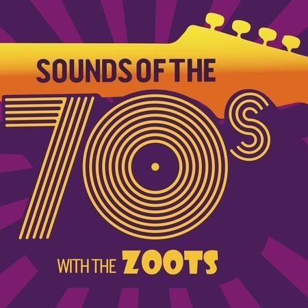 Sounds of the 70s show with The Zoots at The Spotlight Hoddesdon Sun 19 May