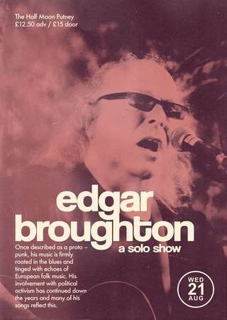 Edgar Broughton - Half Moon Putney - Wed Aug 21