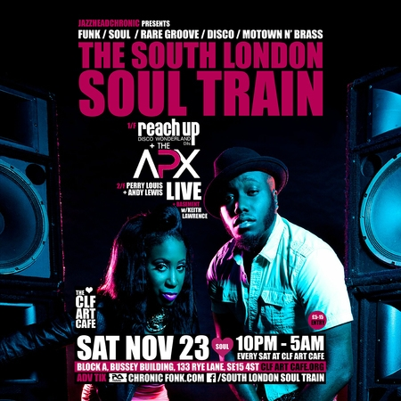 The South London Soul Train with The APX (Live) + More
