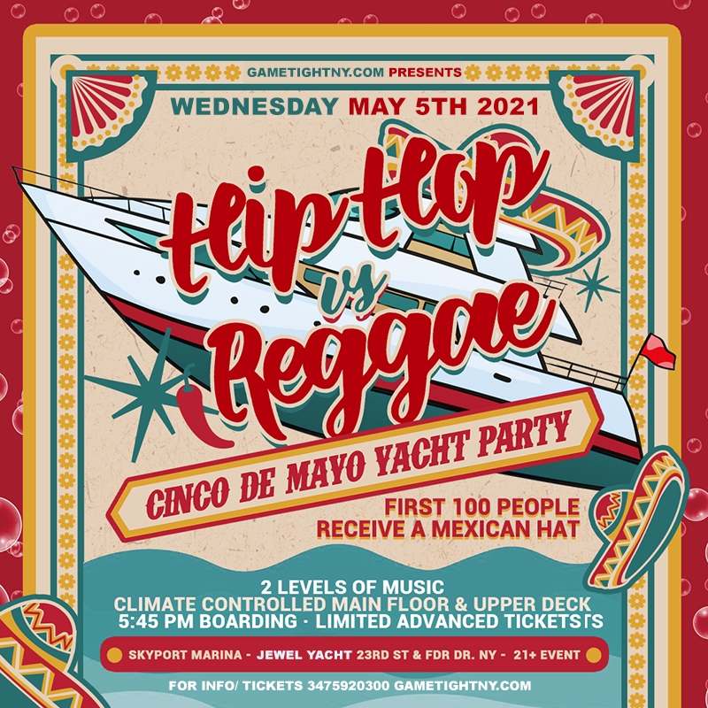 NYC Hip Hop vs. Reggae Cinco De Mayo Yacht Party